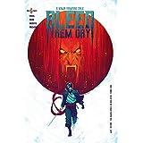 Bleed Them Dry #6 (English Edition)
