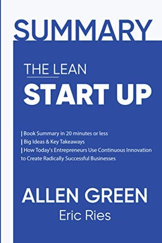 Summary The Lean Startup Book Summary in 20 minutes or less Big Ideas Key Takeaways How Today product image