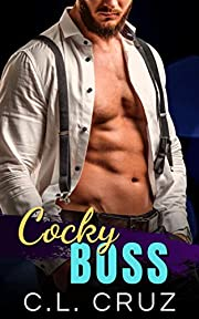 Cocky Boss: A Curvy Woman Marriage of Convenience Office Romance (Badder Bosses Book 3)