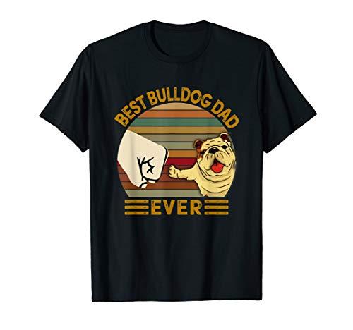 BEST bulldog DAD EVER Bump fist Vintage T-Shirt