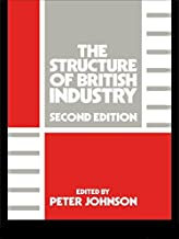 The Structure of British Industry (English Edition)