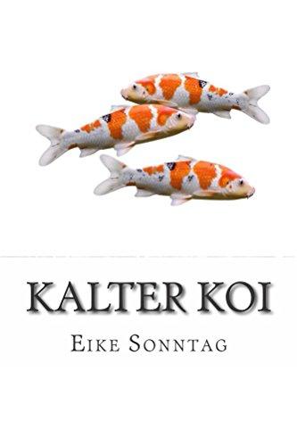 Kalter Koi: Madita Berg und die geheimnisvolle Sekte