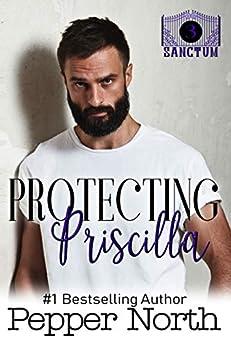 Protecting Priscilla: A SANCTUM Novel Review