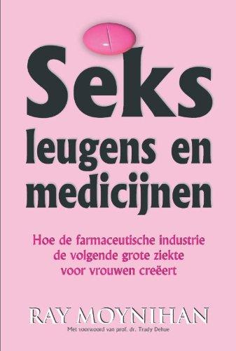 Seks leugens en medicijnen: hoe de farmaceutische industrie de volgende grote ziekte voor vrouwen creëert