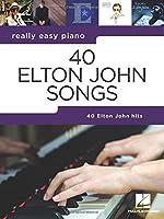 40 Elton John Songs (Really Easy Piano)
