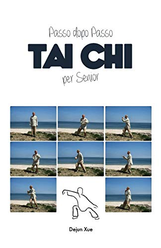Tai Chi Per Senior, Passo Dopo Passo