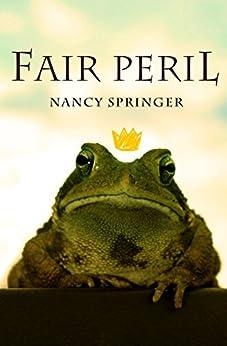 Fair Peril by [Nancy Springer]