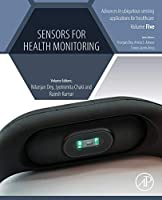 Sensors for Health Monitoring (Advances in ubiquitous sensing applications for healthcare)