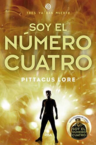 Legados de Lorien #1. Soy el número Cuatro (FICCIÓN YA) (Spanish Edition)