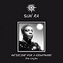 Best sun ra medicine for a nightmare Reviews