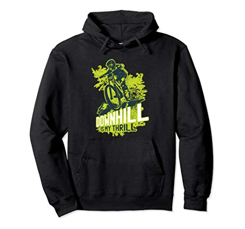 Mountain Bike - MTB Downhill Is My Thrill Biking Cycling Pullover Hoodie