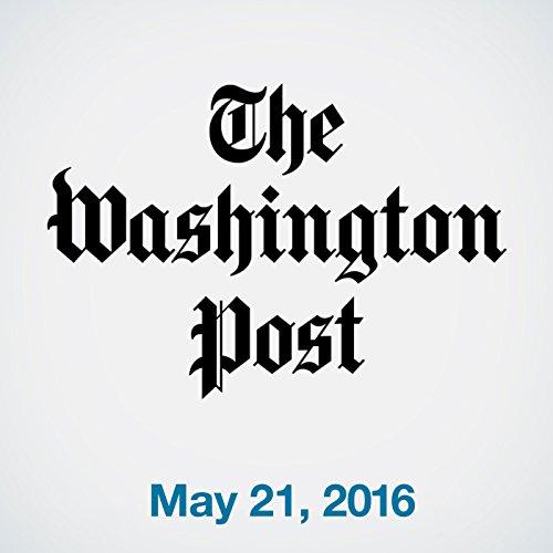 Top Stories Daily from The Washington Post, May 21, 2016 copertina
