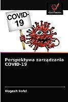 Perspektywa zarządzania COVID-19