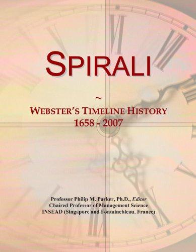 Spirali: Webster's Timeline History, 1658 - 2007