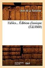 Fables. (Éd.1860) de Jean de La Fontaine