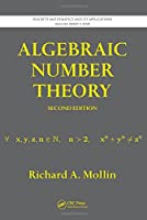 Algebraic Number Theory (Discrete Mathematics and Its Applications)