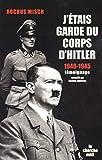 J'étais garde du corps d'Hitler - Cherche Midi - 16/03/2006