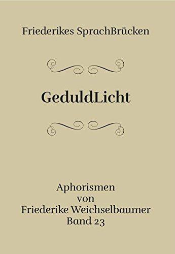 GeduldLicht: Friederikes Sprachbrücken Band 23
