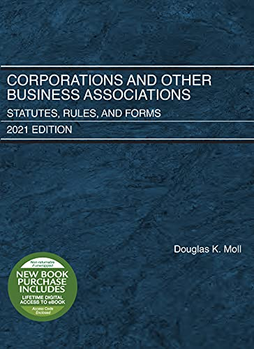 Compare Textbook Prices for Corporations and Other Business Associations: Statutes, Rules, and Forms, 2021 Edition 2021 Edition ISBN 9781647088576 by Moll, Douglas