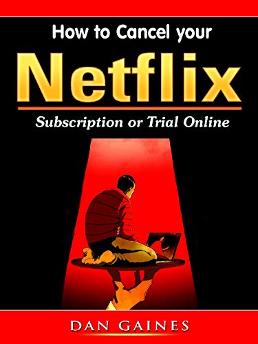 How to Cancel your Netflix Subscription Online