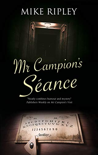 Mr Campion's Seance (An Albert Campion Mystery Book 7)