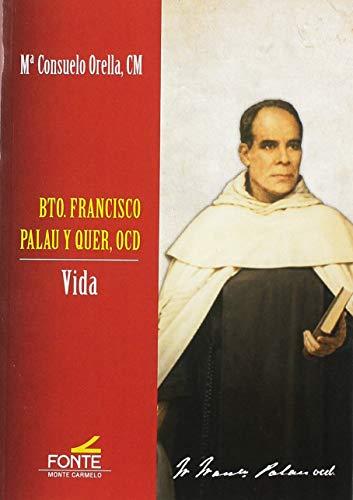 Bto. Francisco Palau y Quer, OCD (Mística y Místicos)