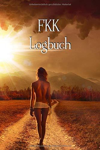 FKK Logbuch: Wohnmobil / Wohnwagen Urlaub Reisetagebuch | Van Caravan Camper Reisemobil Zelt Survival | Logbuch Tagebuch Notizbuch Buch Journal | (v. 9)