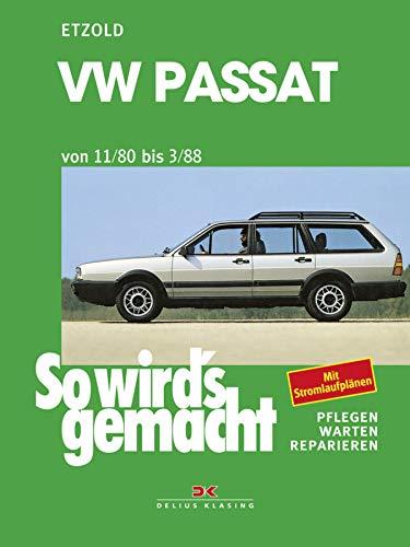 VW Passat 9/80 bis 3/88: So wird´s gemacht - Band 27