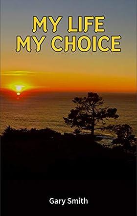 My Life My Choice