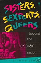 Sisters, Sexperts, Queers: Beyond the Lesbian Nation (Plume)