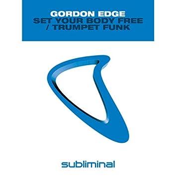 Set Your Body Free / Trumpet Funk