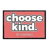 Choose Kind It...image