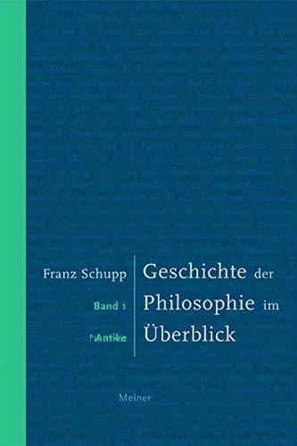 Geschichte der Philosophie im Überblick / Geschichte der Philosophie im Überblick. Band 1: Antike
