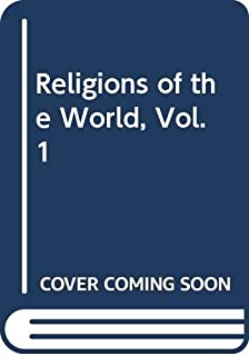 Religions of the World, Vol. 1