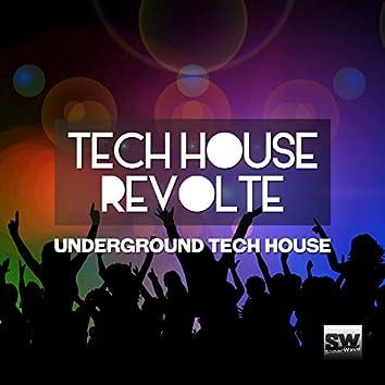 Tech House Revolte (Underground Tech House)