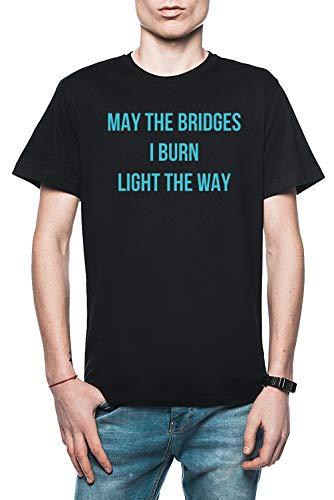 Rundi May The Bridges I Burn Light The Way Hombre Camiseta Negro Tamaño L - Men\'s T-Shirt Black