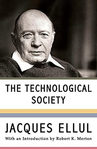 The Technological Society (English Edition)