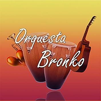 Orquesta Bronko