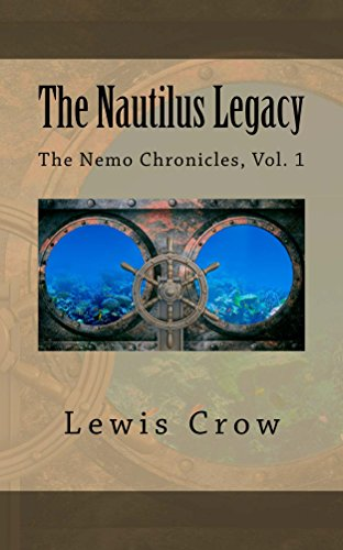 The Nautilus Legacy (The Nemo Chronicles Book 1) (English Edition)