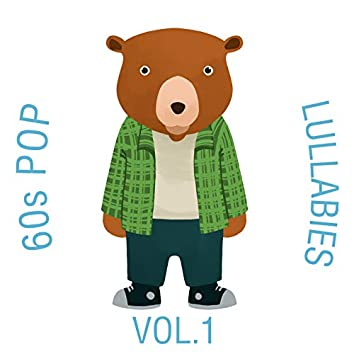 60s Pop Lullabies, Vol. 1