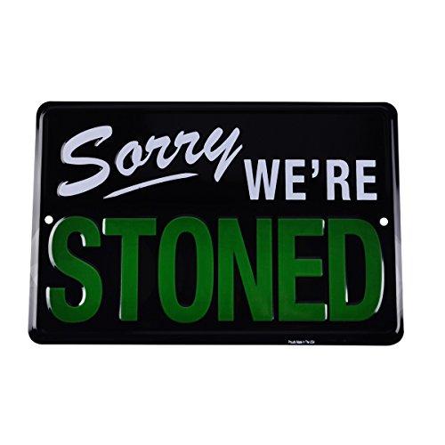 TG,LLC Treasure Gurus Sorry We're Stoned Funny Embossed Tin Sign Weed Humor Man Cave Garage Wall Decor