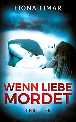 Wenn Liebe mordet: Thriller (Brandenburg-Krimis 7)