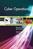 Cyber Operations A Complete Guide - 2020 Edition