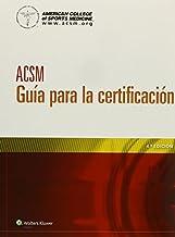 ACSM Gu?-a para la certificaci?3n (Spanish Edition) by American College of Sports Medicine (2014-02-11)