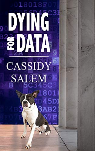 Book: Dying for Data (Adina Donati, Accidental Sleuth Book 2) by Cassidy Salem