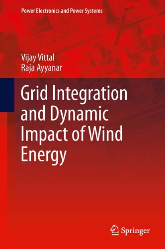 Grid Integration and Dynamic Impact of Wind Energy (Power Electronics and Power Systems Book 1) (English Edition)