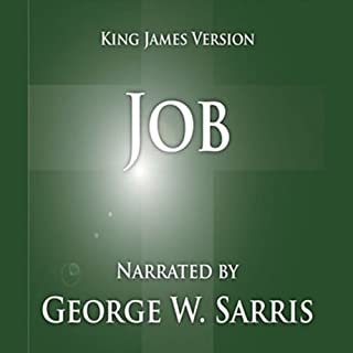 The Holy Bible - KJV: Job                   By:                                                                                                                                 George W. Sarris (publisher)                               Narrated by:                                                                                                                                 George W. Sarris                      Length: 1 hr and 54 mins     Not rated yet     Overall 0.0
