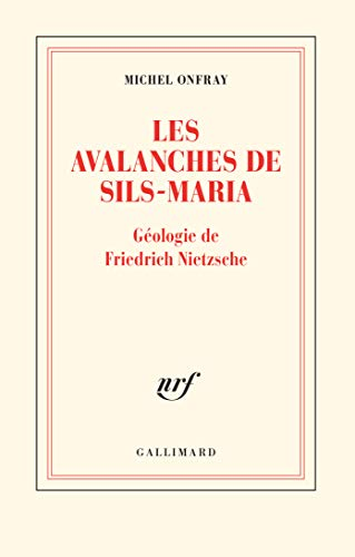 Les avalanches de Sils-Maria: Géologie de Frédéric Nietzsche (Blanche)