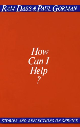 How Can I Help?: Stories and Reflections on Service (English Edition)