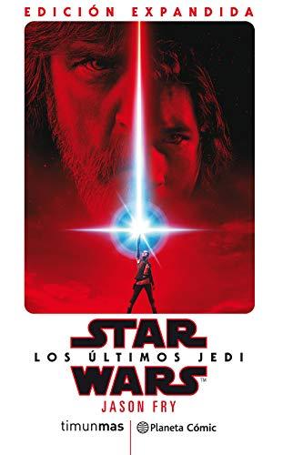 Star Wars Los últimos Jedi (novela) (Star Wars: Novelas)